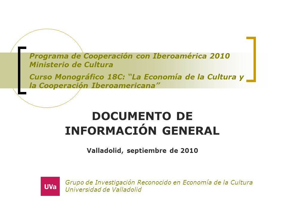 DOCUMENTO DE INFORMACIÓN GENERAL Valladolid, septiembre de 2010