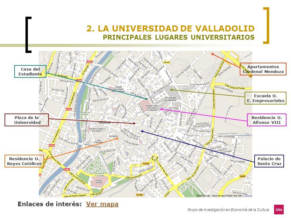 2. LA UNIVERSIDAD DE VALLADOLID PRINCIPALES LUGARES UNIVERSITARIOS