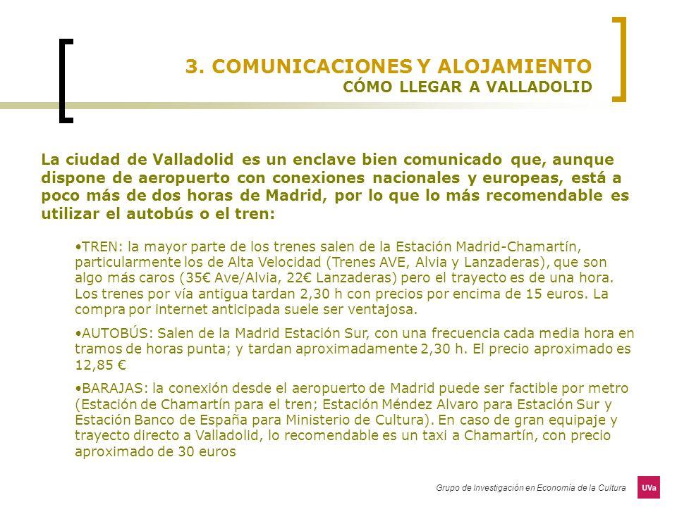 3. COMUNICACIONES Y ALOJAMIENTO CÓMO LLEGAR A VALLADOLID