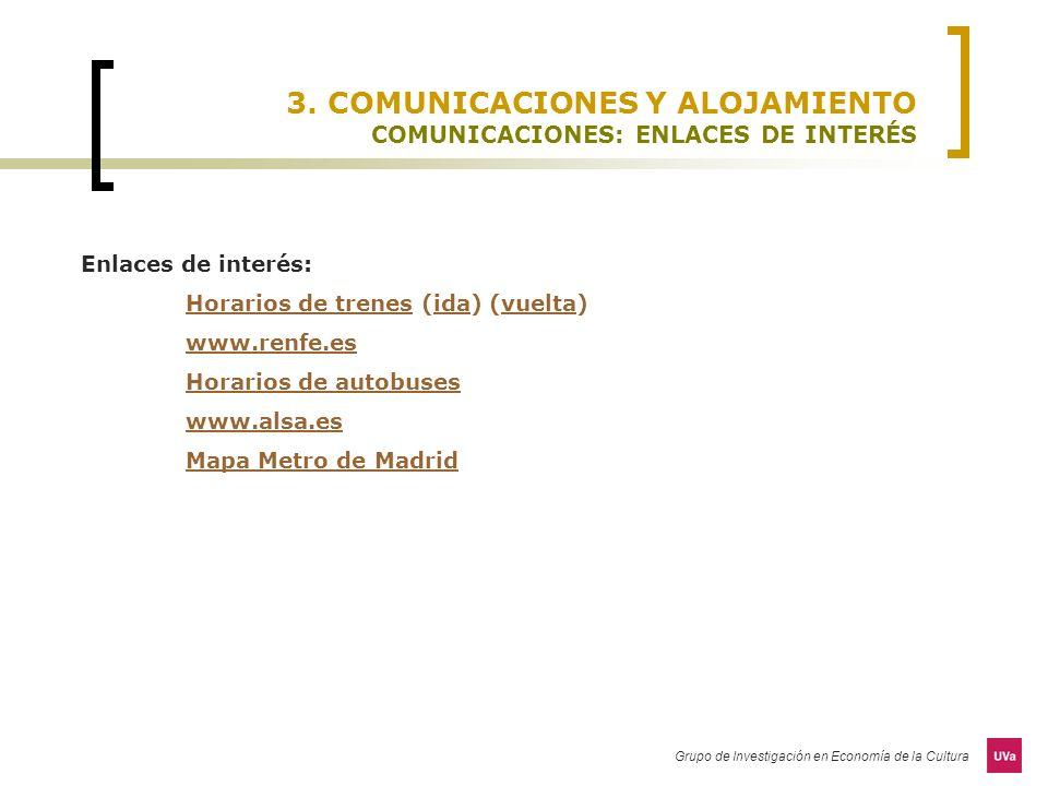 3. COMUNICACIONES Y ALOJAMIENTO COMUNICACIONES: ENLACES DE INTERÉS