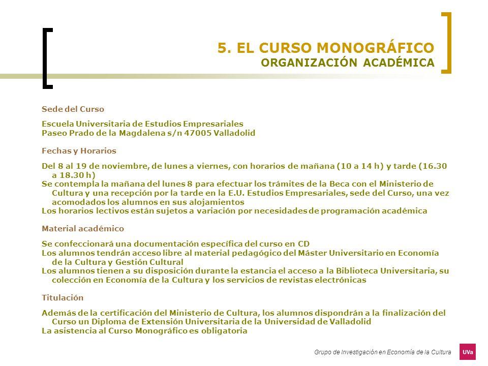 5. EL CURSO MONOGRÁFICO ORGANIZACIÓN ACADÉMICA