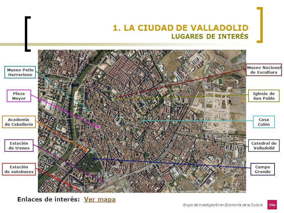 1. LA CIUDAD DE VALLADOLID LUGARES DE INTERÉS