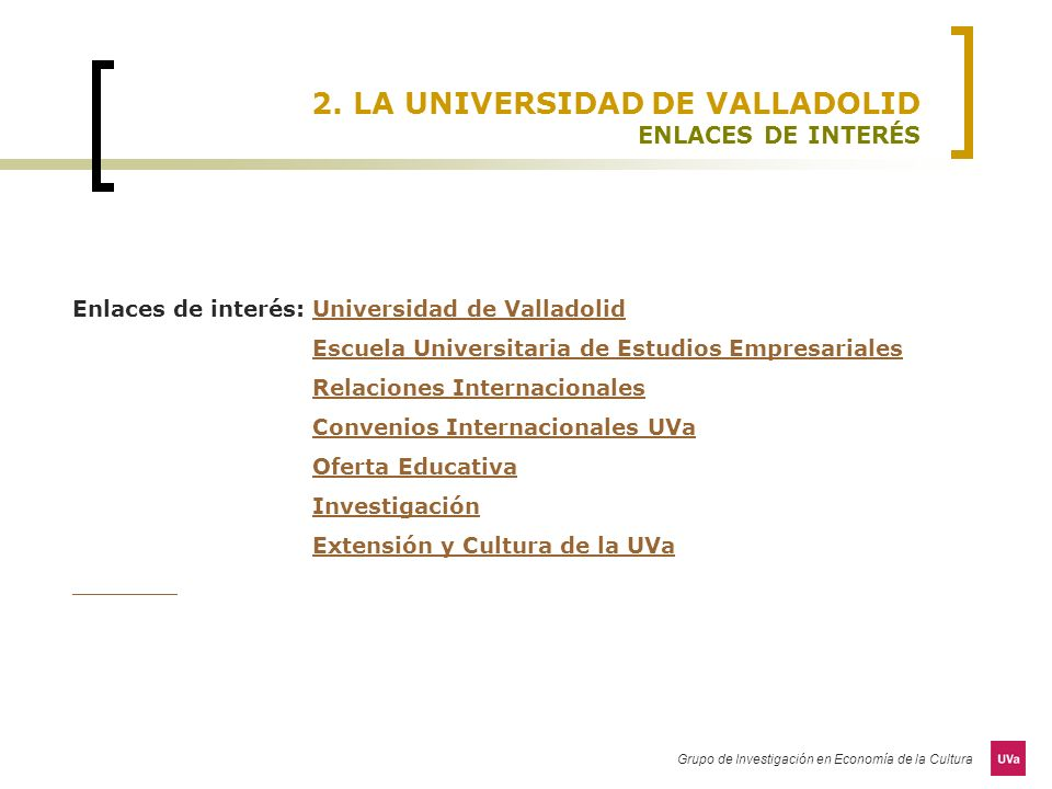 2. LA UNIVERSIDAD DE VALLADOLID ENLACES DE INTERÉS