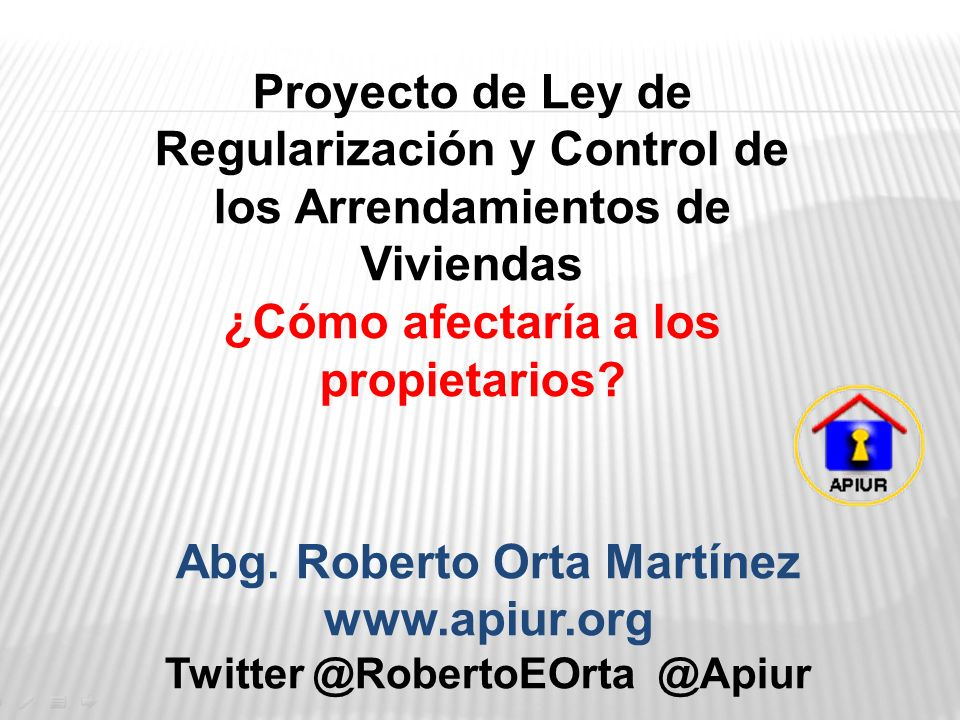 Abg. Roberto Orta Martínez Twitter @RobertoEOrta @Apiur
