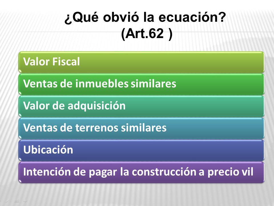 ¿Qué obvió la ecuación (Art.62 )