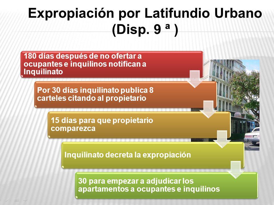 Expropiación por Latifundio Urbano (Disp. 9 ª )