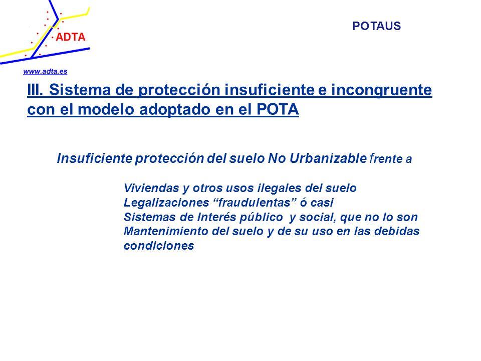POTAUS III. Sistema de protección insuficiente e incongruente con el modelo adoptado en el POTA.