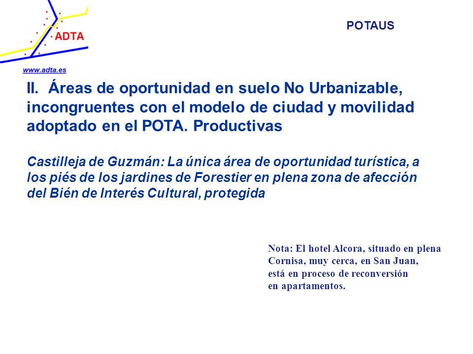POTAUS II. Áreas de oportunidad en suelo No Urbanizable, incongruentes con el modelo de ciudad y movilidad adoptado en el POTA. Productivas.