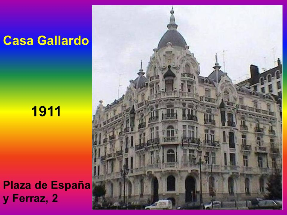 Casa Gallardo 1911 Plaza de España y Ferraz, 2
