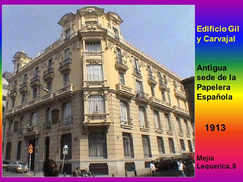1913 Edificio Gil y Carvajal Antigua sede de la Papelera Española