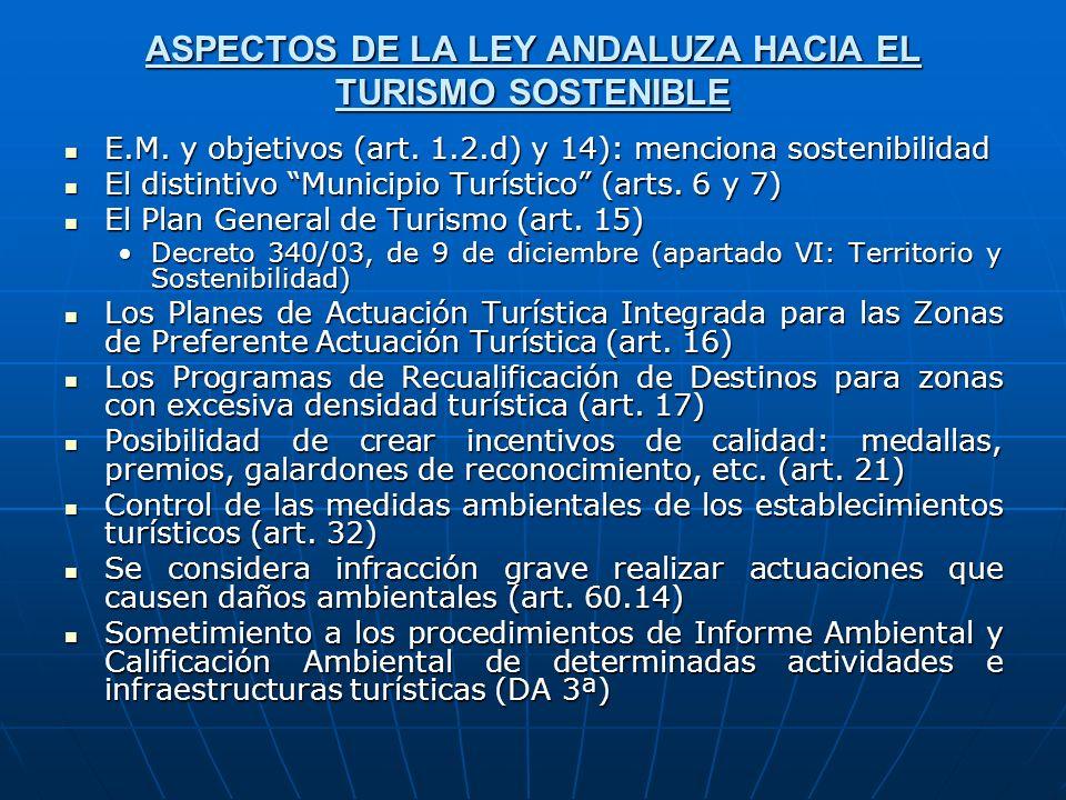 ASPECTOS DE LA LEY ANDALUZA HACIA EL TURISMO SOSTENIBLE