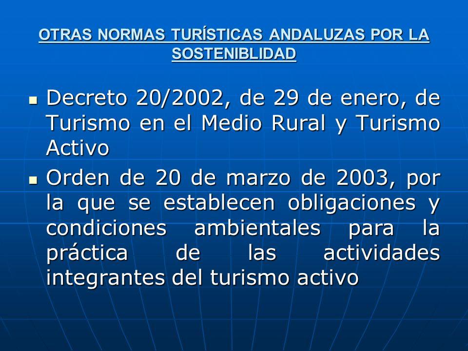 OTRAS NORMAS TURÍSTICAS ANDALUZAS POR LA SOSTENIBLIDAD