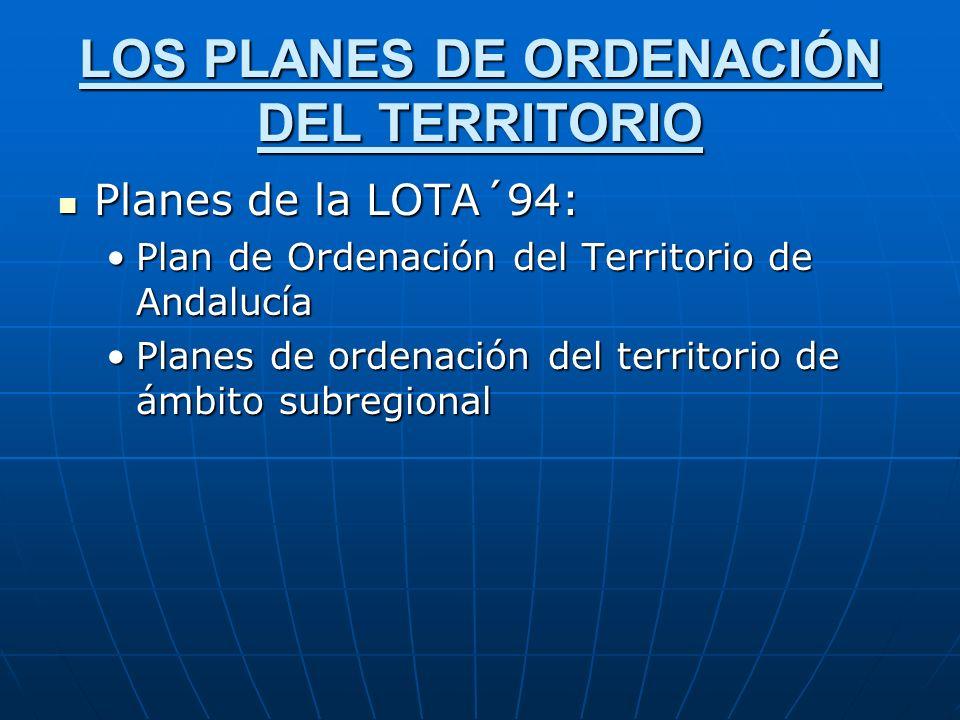 LOS PLANES DE ORDENACIÓN DEL TERRITORIO