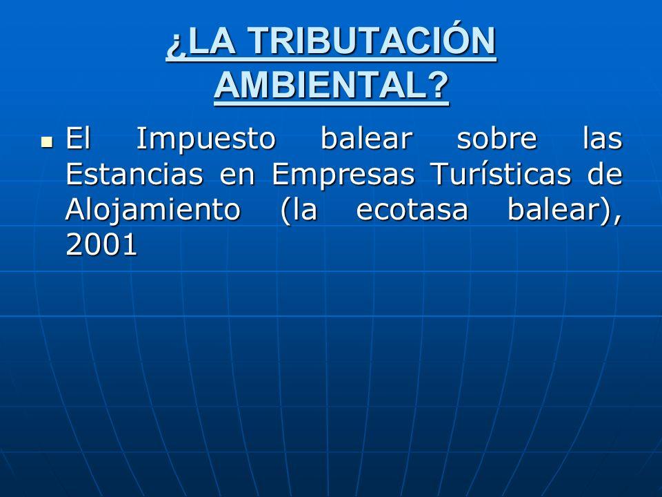 ¿LA TRIBUTACIÓN AMBIENTAL