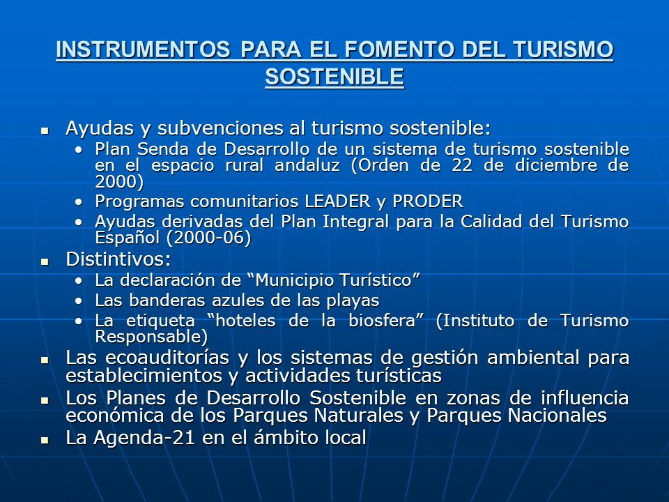 INSTRUMENTOS PARA EL FOMENTO DEL TURISMO SOSTENIBLE
