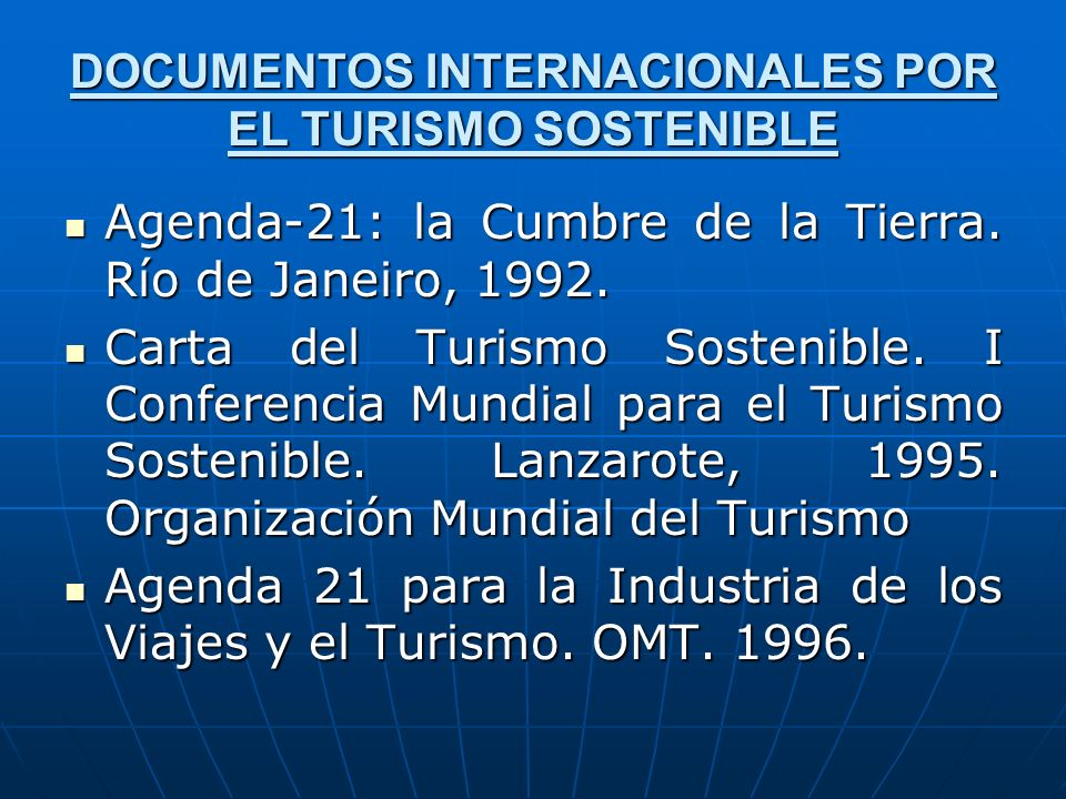 DOCUMENTOS INTERNACIONALES POR EL TURISMO SOSTENIBLE