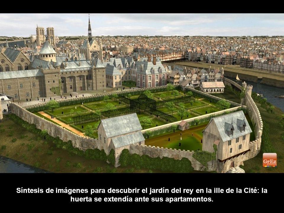 Síntesis de imágenes para descubrir el jardín del rey en la iIle de la Cité: la huerta se extendía ante sus apartamentos.