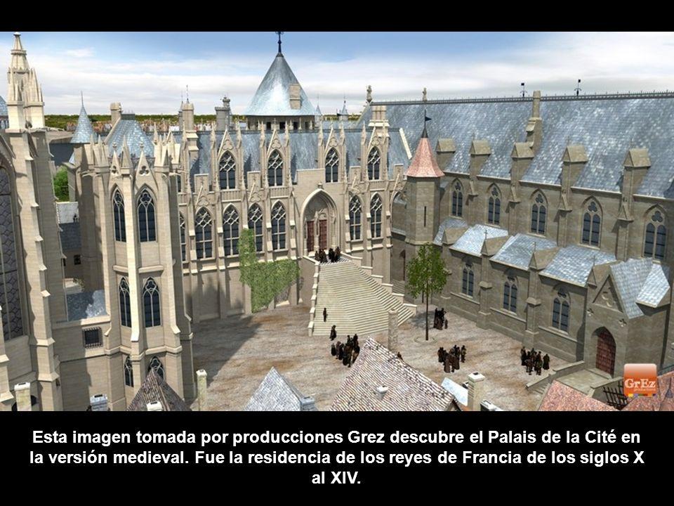 Esta imagen tomada por producciones Grez descubre el Palais de la Cité en la versión medieval.