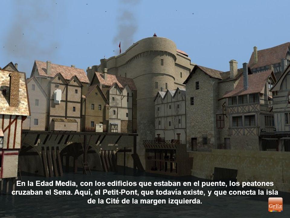 En la Edad Media, con los edificios que estaban en el puente, los peatones cruzaban el Sena.