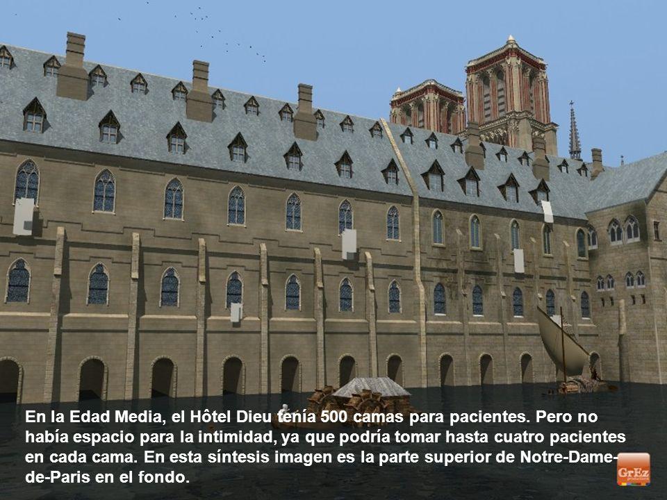 En la Edad Media, el Hôtel Dieu tenía 500 camas para pacientes