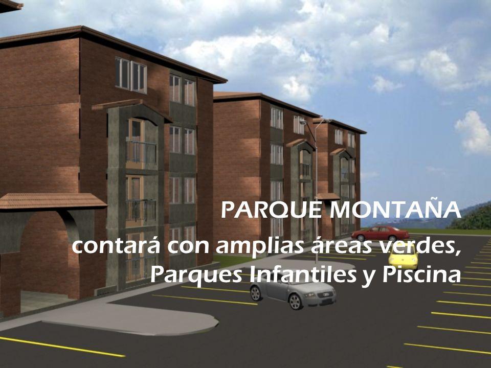 PARQUE MONTAÑA contará con amplias áreas verdes, Parques Infantiles y Piscina