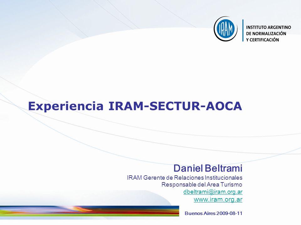 Experiencia IRAM-SECTUR-AOCA