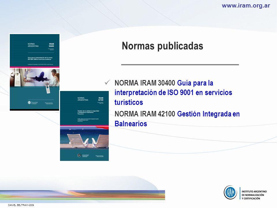 Normas publicadas NORMA IRAM 30400 Guía para la interpretación de ISO 9001 en servicios turísticos.