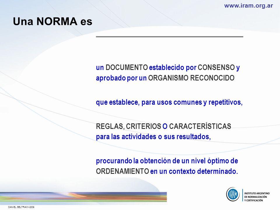 Una NORMA es que establece, para usos comunes y repetitivos,