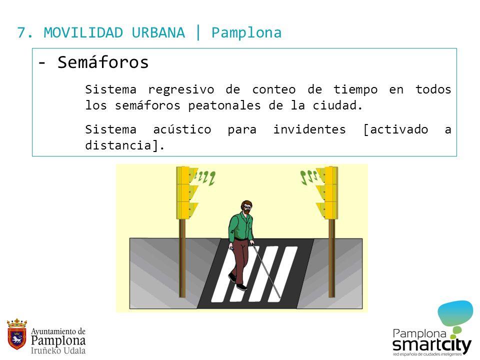 Semáforos 7. MOVILIDAD URBANA | Pamplona