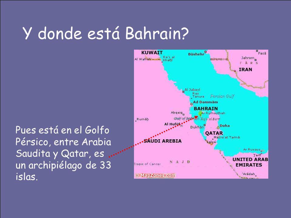Y donde está Bahrain.