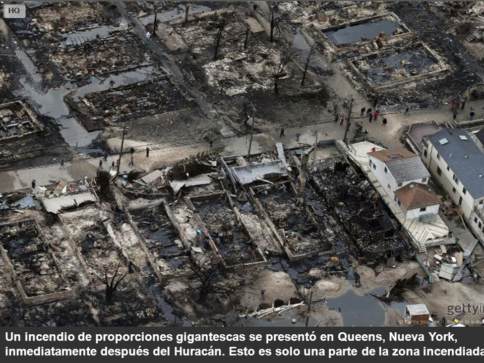 Un incendio de proporciones gigantescas se presentó en Queens, Nueva York, inmediatamente después del Huracán.