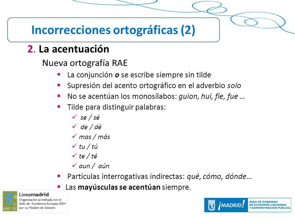 Incorrecciones ortográficas (2)