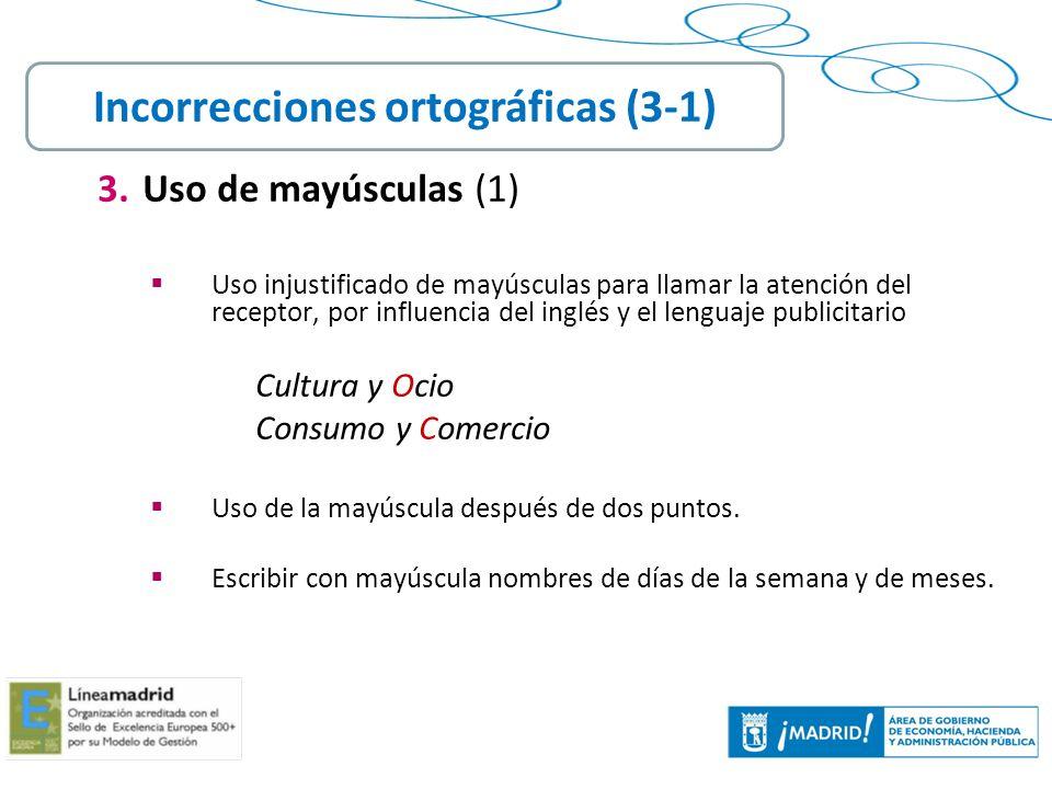 Incorrecciones ortográficas (3-1)