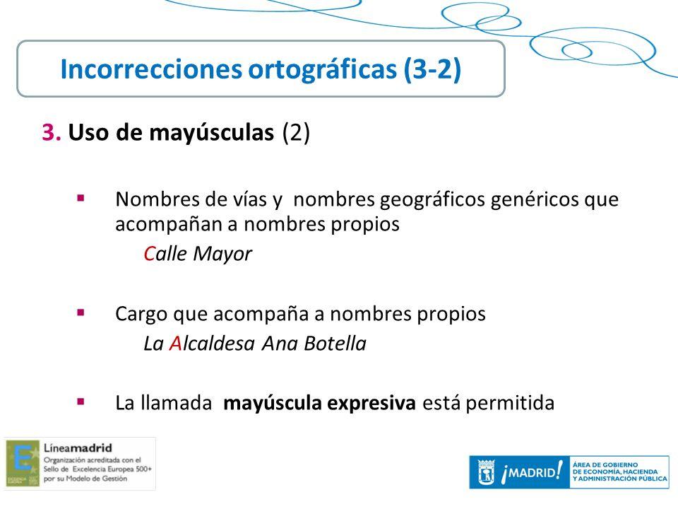 Incorrecciones ortográficas (3-2)