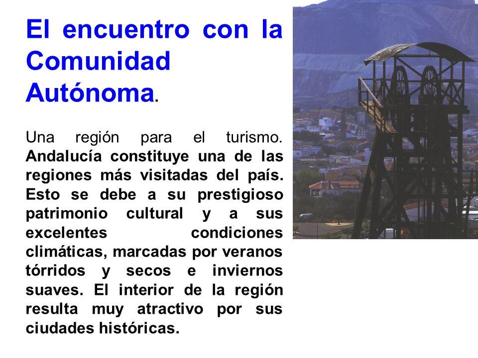 El encuentro con la Comunidad Autónoma.