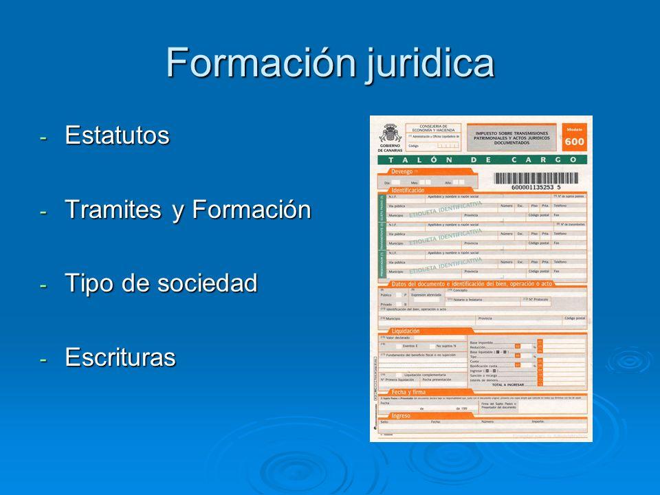 Formación juridica Estatutos Tramites y Formación Tipo de sociedad