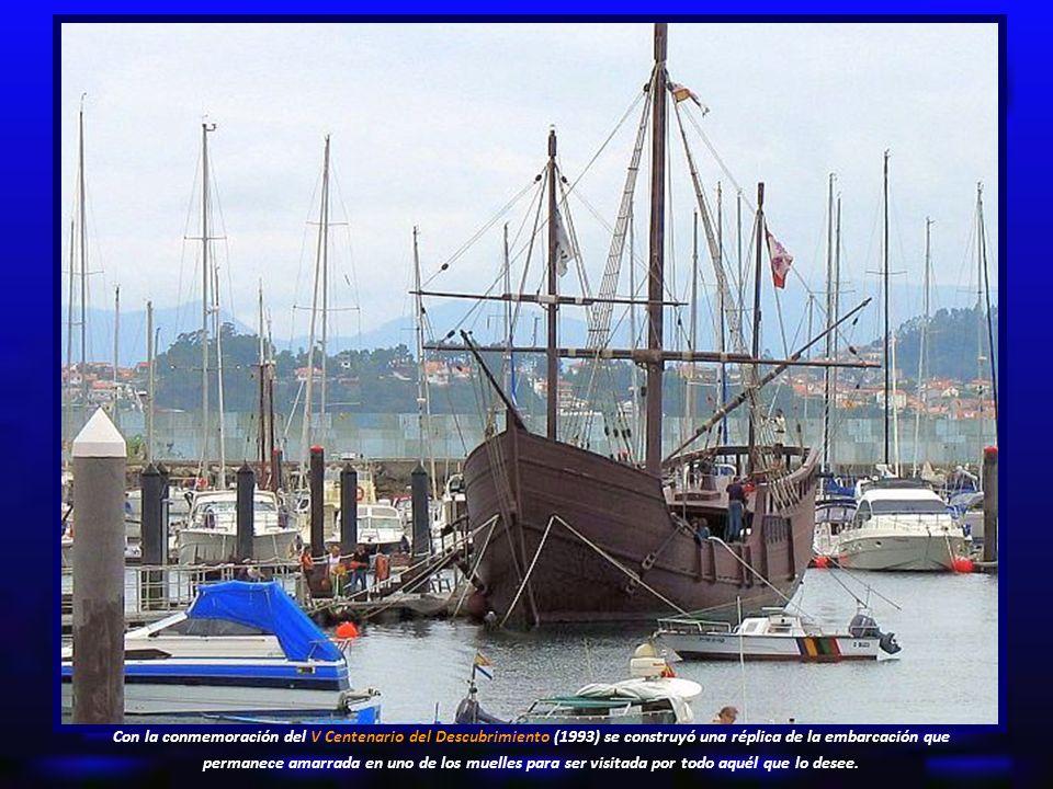 Con la conmemoración del V Centenario del Descubrimiento (1993) se construyó una réplica de la embarcación que permanece amarrada en uno de los muelles para ser visitada por todo aquél que lo desee.