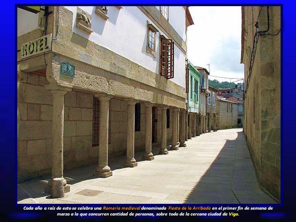 Cada año a raíz de esto se celebra una Romería medieval denominada Fiesta de la Arribada en el primer fin de semana de marzo a la que concurren cantidad de personas, sobre todo de la cercana ciudad de Vigo.