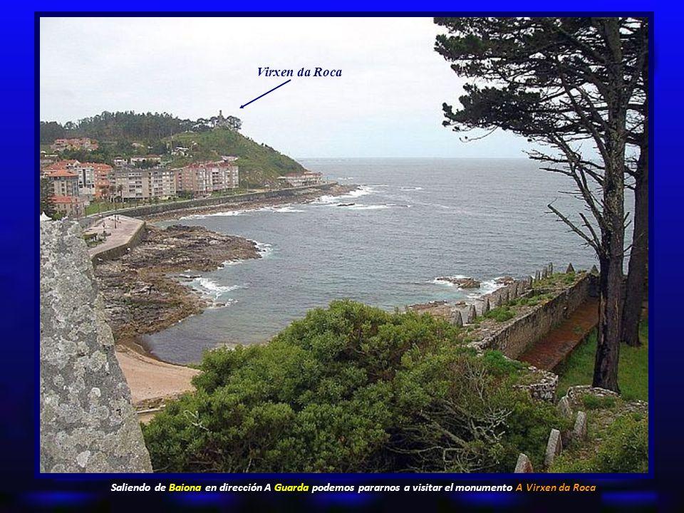 Virxen da Roca Saliendo de Baiona en dirección A Guarda podemos pararnos a visitar el monumento A Virxen da Roca.