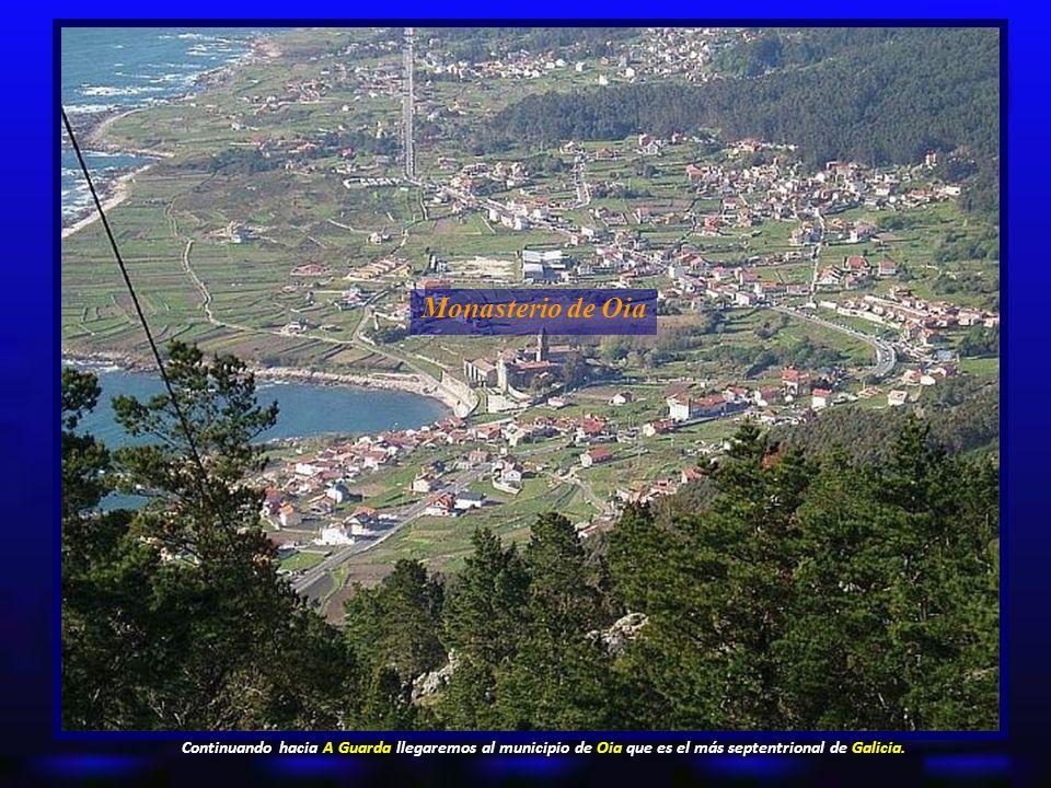 Monasterio de Oia Continuando hacia A Guarda llegaremos al municipio de Oia que es el más septentrional de Galicia.