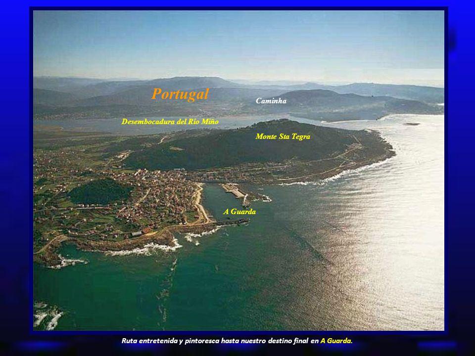 Portugal Caminha Desembocadura del Río Miño Monte Sta Tegra A Guarda