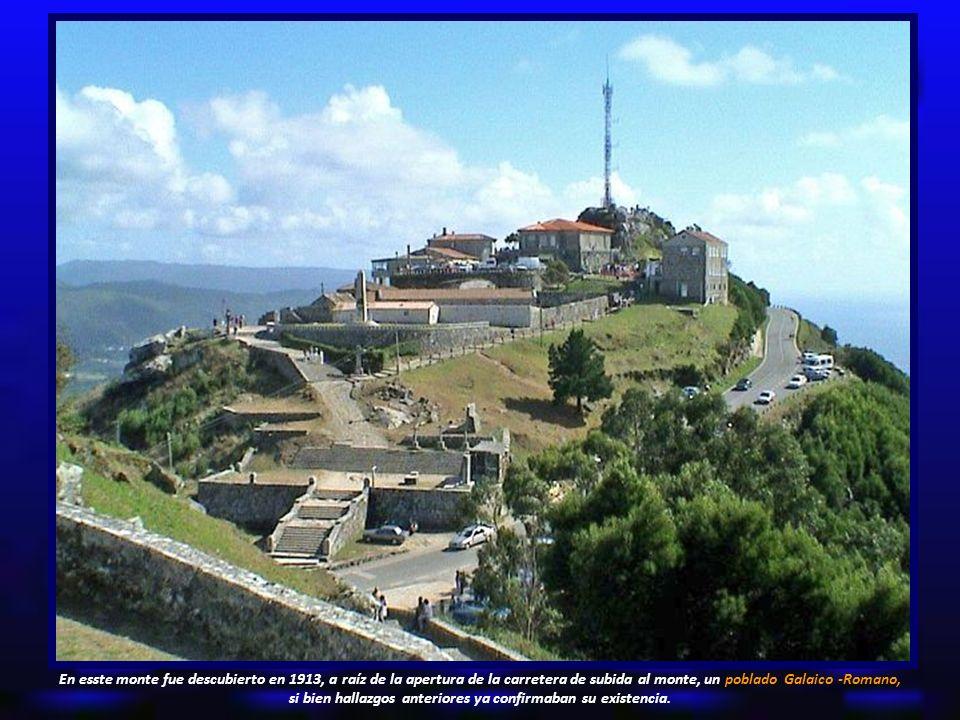 En esste monte fue descubierto en 1913, a raíz de la apertura de la carretera de subida al monte, un poblado Galaico -Romano, si bien hallazgos anteriores ya confirmaban su existencia.