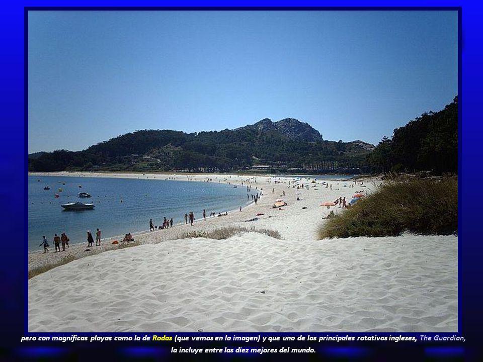 pero con magníficas playas como la de Rodas (que vemos en la imagen) y que uno de los principales rotativos ingleses, The Guardian, la incluye entre las diez mejores del mundo.