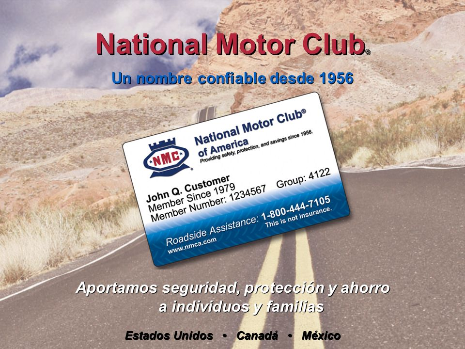 National Motor Club® Un nombre confiable desde 1956