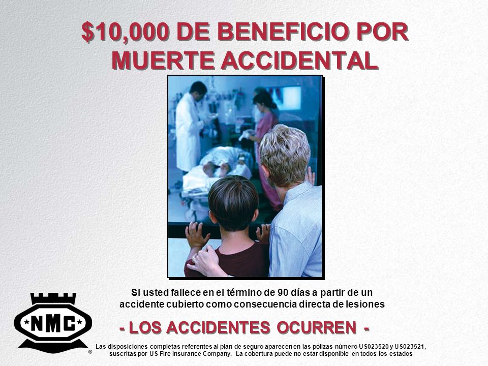 $10,000 DE BENEFICIO POR MUERTE ACCIDENTAL