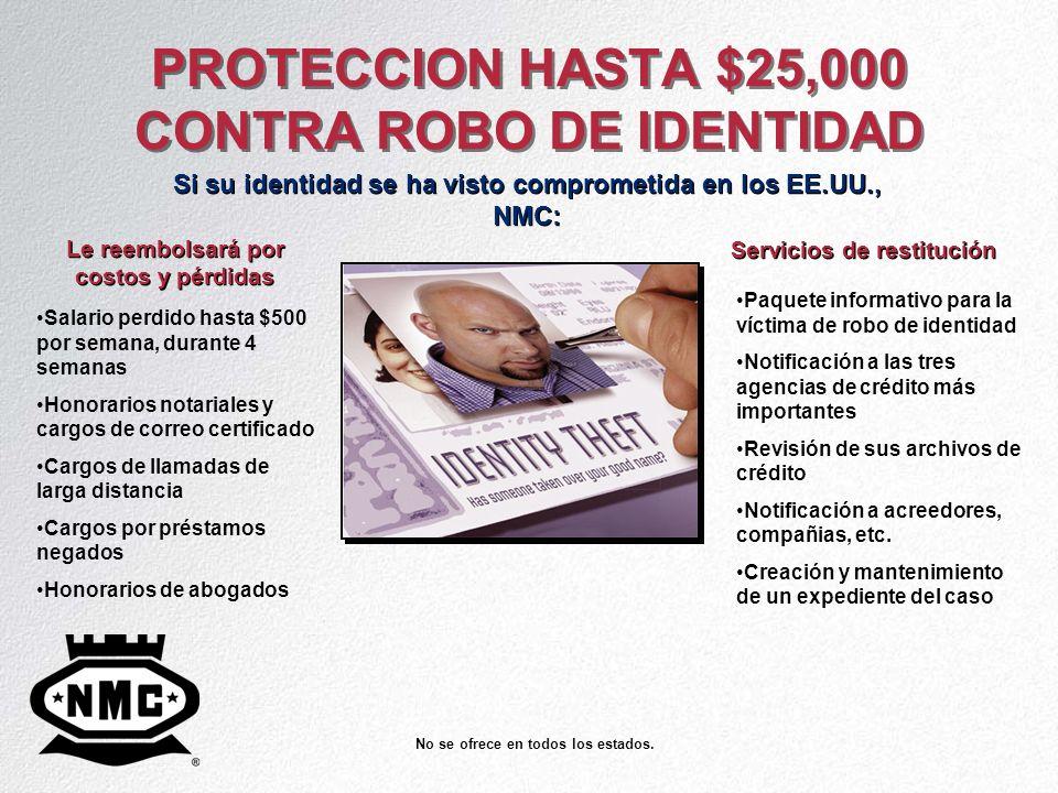 PROTECCION HASTA $25,000 CONTRA ROBO DE IDENTIDAD