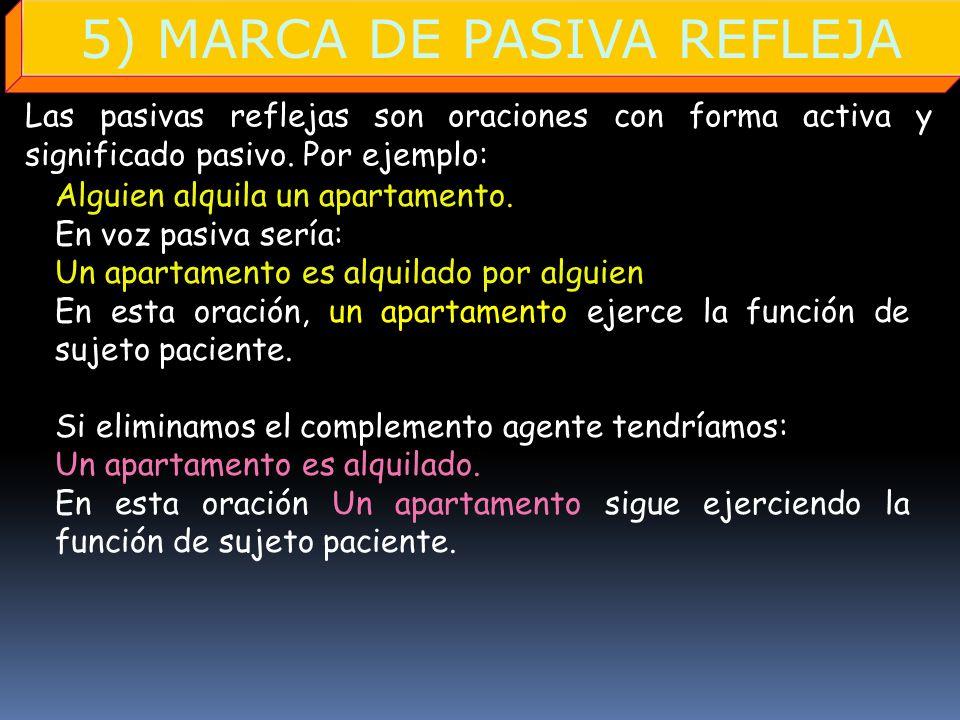 5) MARCA DE PASIVA REFLEJA