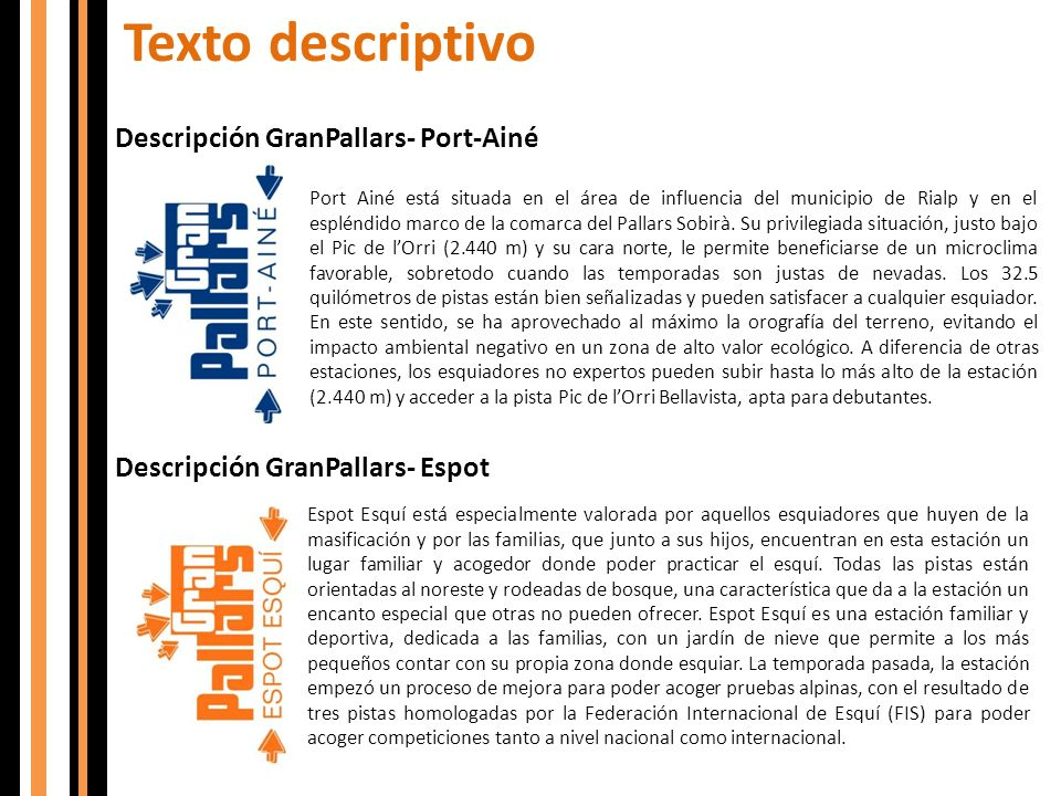 Texto descriptivo Descripción GranPallars- Port-Ainé