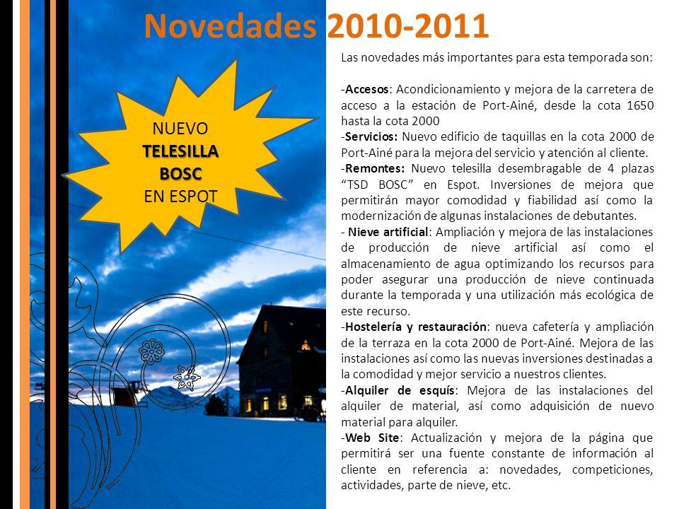 Novedades 2010-2011 NUEVO TELESILLA BOSC EN ESPOT