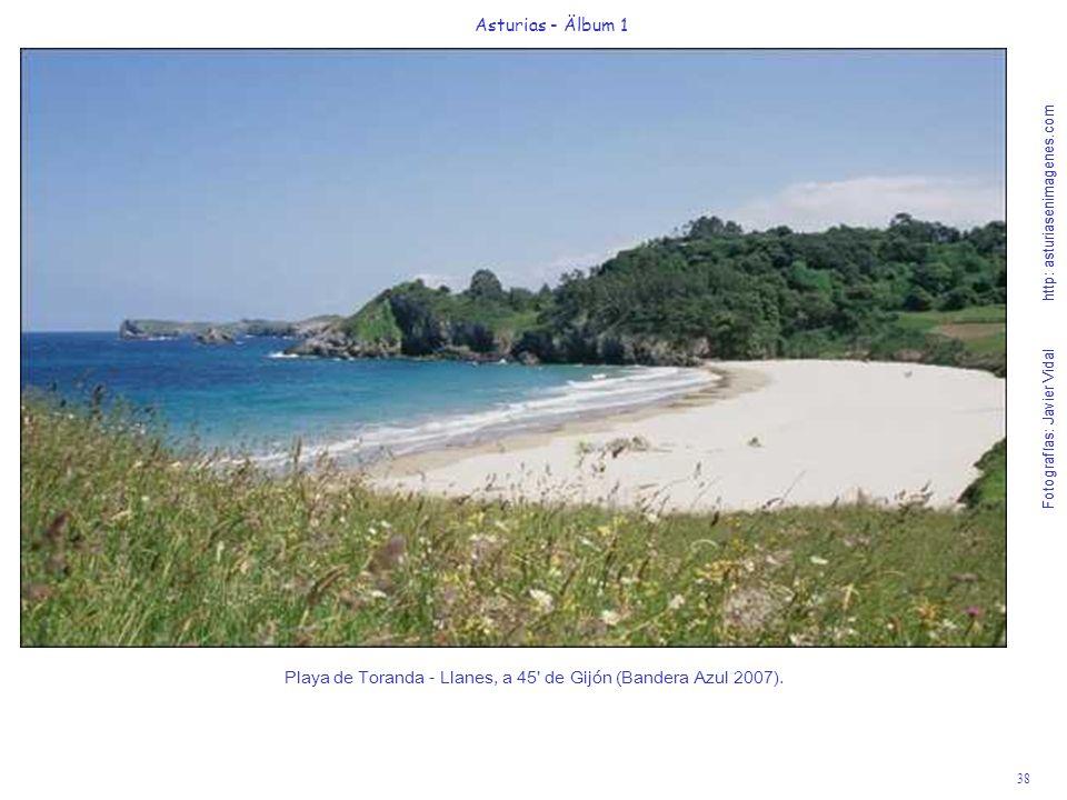 Playa de Toranda - Llanes, a 45 de Gijón (Bandera Azul 2007).